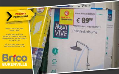 Prix bas permanent sur le système de douche round lois Aqua Vive*