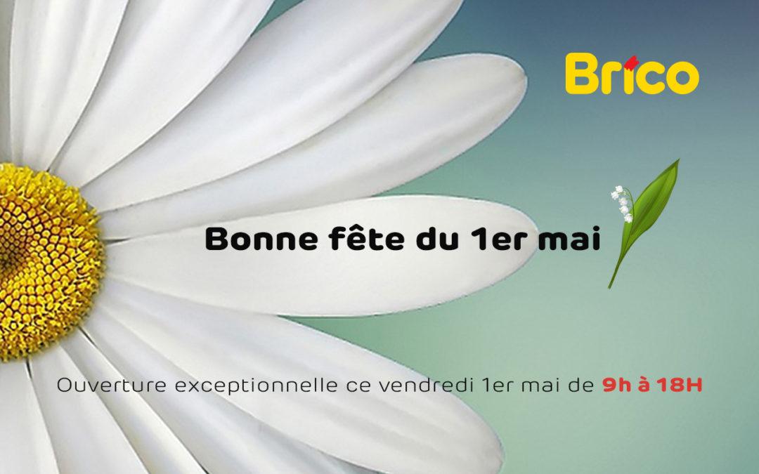 ouverture 1er mai brico burenville