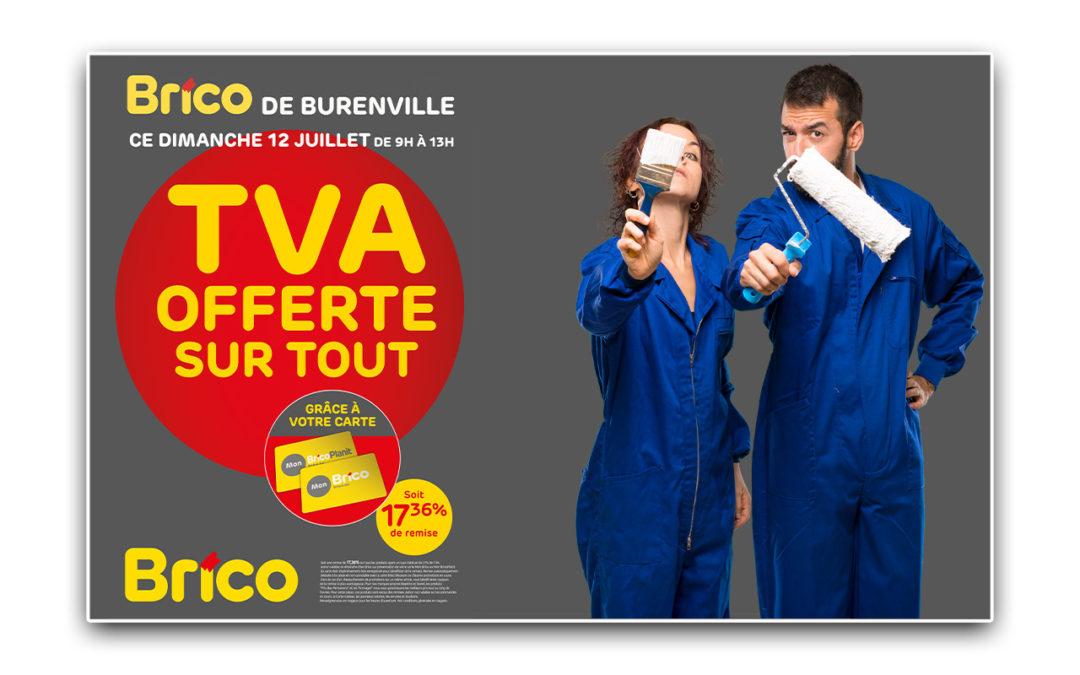 Profitez de l'action TVA offerte sur tout* le dimanche 12/07/2020 grâce à votre carte MonBrico.