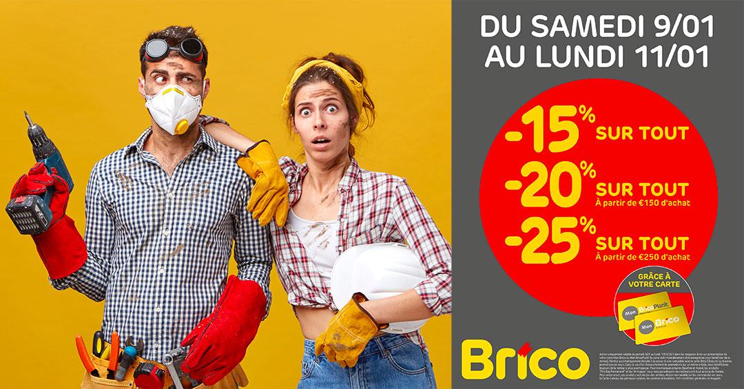 Grâce à votre carte 'Mon Brico', profitez de nos offres jusqu'à -25%* sur tout. Du samedi 9 au 11 janvier, bénéficiez d'une réduction de -15%* sur tout.