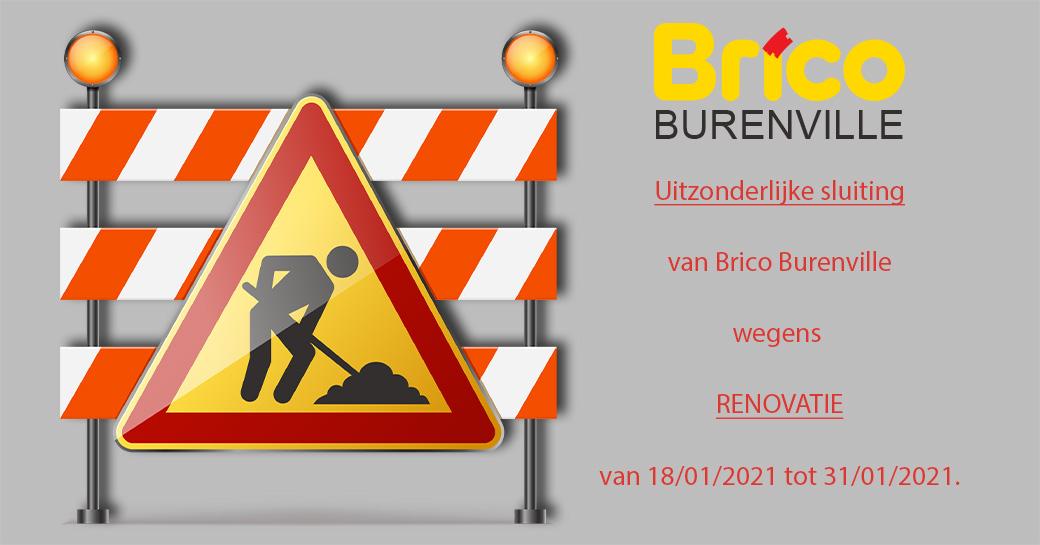 Uw Brico Burenville is wegens renovatiewerkzaamheden gesloten van 18/01/2021 tot 31/01/2021.
