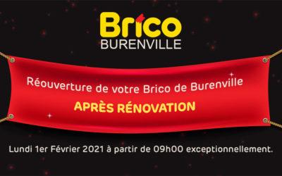Réouverture de votre Brico de Burenville après rénovation