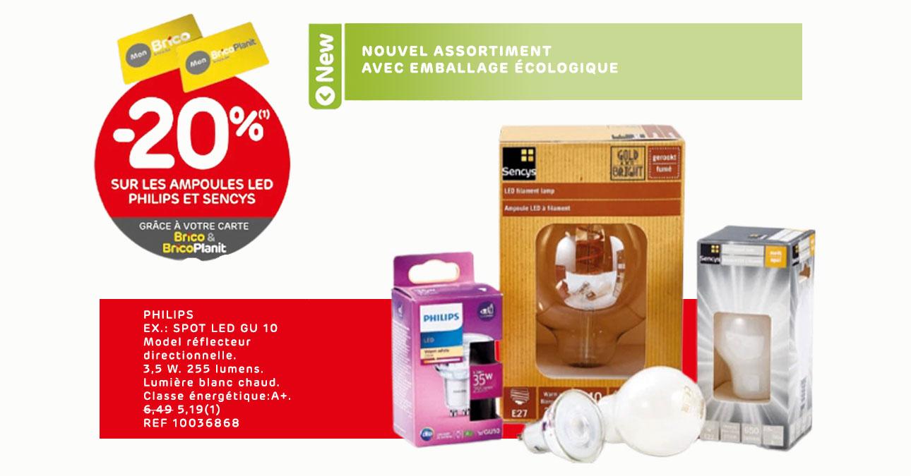 Grâce à votre carte 'Mon Brico', profitez d'une réduction de -20%* sur les ampoules Led Philips et Sencys.