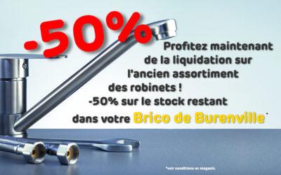 -50%* sur le stock restant des robinets !