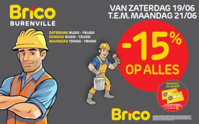 """Van zaterdag 19/06 tot maandag 21/06, profiteer van -15%* korting op alles met de kaart """"Mon Brico"""""""