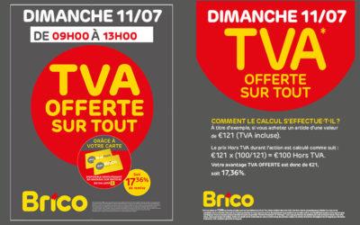 Action TVA offerte sur tout le dimanche 11/07/21